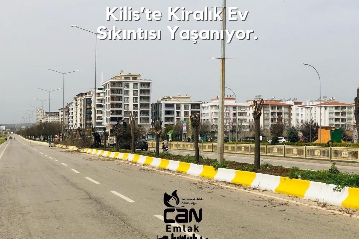 """ALİ CAN """"KİLİS'TE KİRALIK EV SIKINTISI YAŞANIYOR"""""""